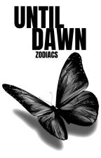 Until Dawn » Zodiacs by xLuczija