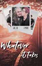 Whatever It Takes  [Muke] (РЕДАКТИРУЕТСЯ) by joe_xo