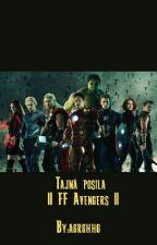 Tajná Posila || FF Avengers || by agrghhg