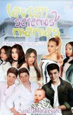 Lauren Seremos Mamas!...2 (PAUSADA) by SandraMorales980
