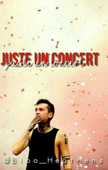 Juste un concert ....