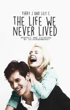 The life we never lived by AutotunedBird