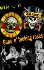 guns and roses ^o^ by tyty_GnR