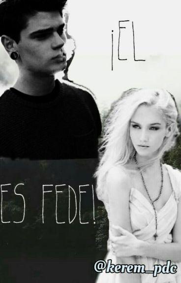 ¡El es Fede!