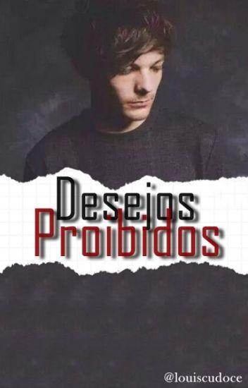Desejos Proibidos ➸  L.S Version