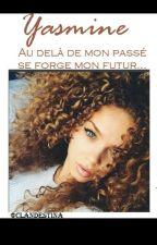 Yasmine   Forcer L'destin by TRXPDEFXUX