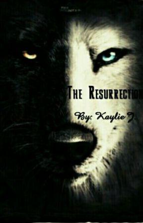 The Resurrection  by NomNom136