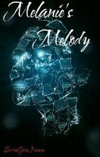Melanie's Melody by BeccaGoneInsane