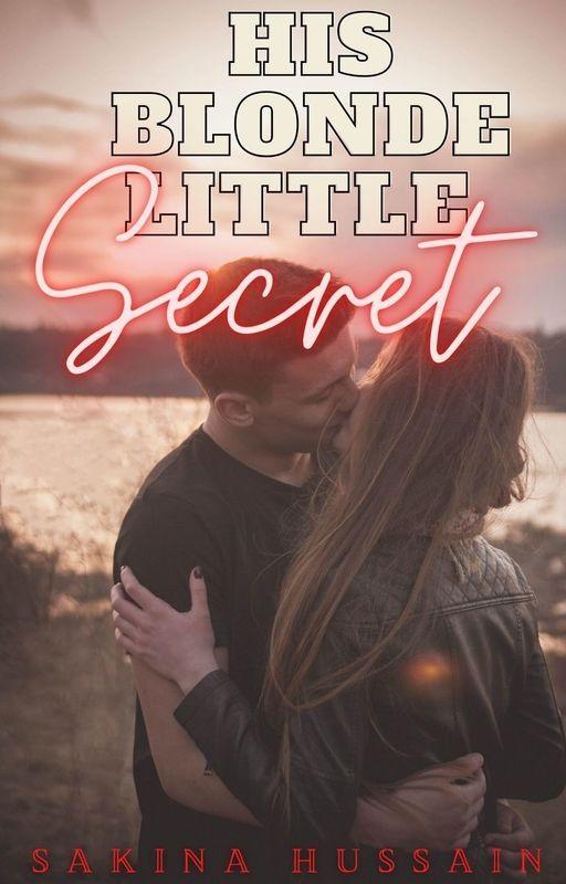 His Blonde Little Secret by sakz15