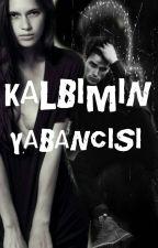 KALBIMIN YABANCISI by zayin135