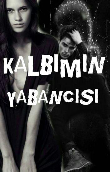 KALBIMIN YABANCISI