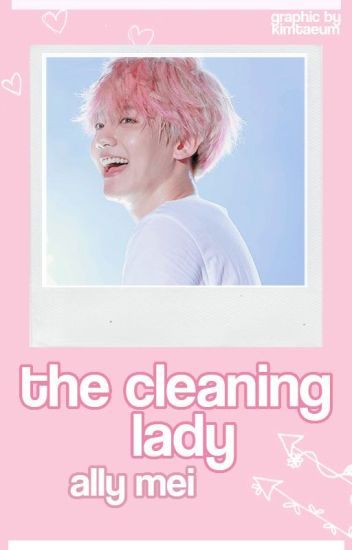 the cleaning lady » baekhyun
