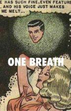 1   ONE BREATH   MINIMINTER ✔️ by deathlies