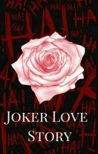 Joker Love Story by Shadow_Chick