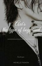 Aoi's the type of boyfriend [the GazettE] by Michelle-Taisho14