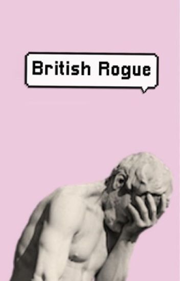 British Rogue 》larry au ✔