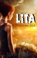 Lita and the Unknown God by NixieJave