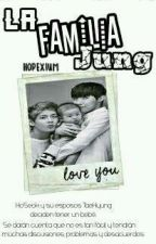 La familia Jung. (Vhope) by Jhope_Xiumin_Minhyun