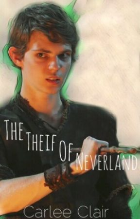 The Thief of Neverland  (Peter pan x reader) OUAT by carlee-clair