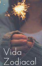 Vida zodiaco by EstherLema8