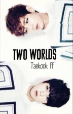 Two Worlds [ Taekook/Vkook FF ] by Dreamofbts