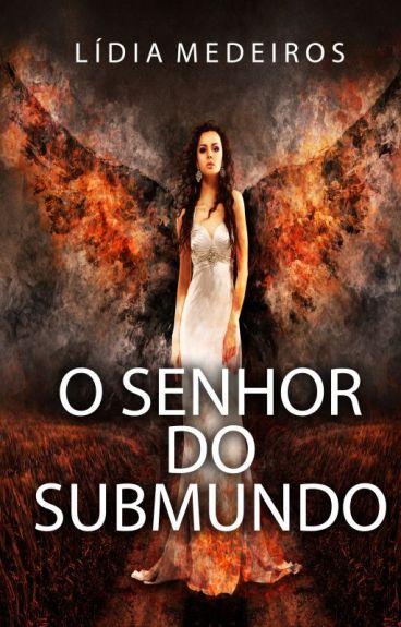 O SENHOR DO SUBMUNDO