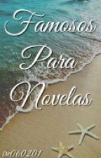 Famosos para novelas by ire060201