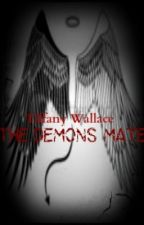 The Demon's Mate by vampires18tiffanyd