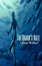 The Shark's Mate by vampires18tiffanyd
