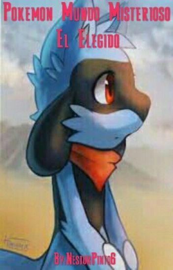 Pokemon Mundo Misterioso: El Elegido
