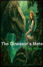 The Dinosaur's Mate by vampires18tiffanyd