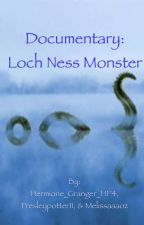 Documentary; Loch Ness Monster by Hermione_Granger_HP4