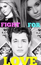 FIGHT FOR LOVE.../ marlie fanfic  by MARLIElover