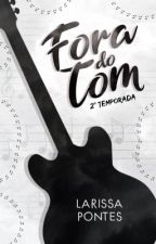 Fora do Tom - A Hora do Show by laripontes