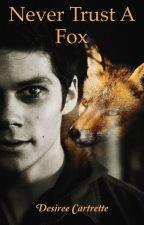 Never Trust A Fox  by DesireeCartrette