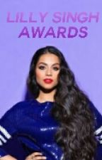 Lilly Singh Awards(Closed For Now) by lillysappreciation