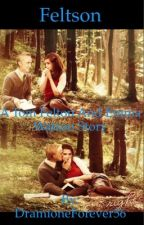 *Feltson* Tom Felton and Emma Watson Fanfiction by DramioneForever56
