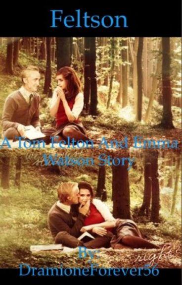 *Feltson* Tom Felton and Emma Watson Fanfiction