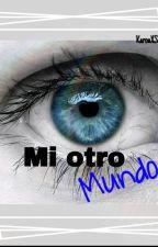 Mi otro mundo by KarouXSue
