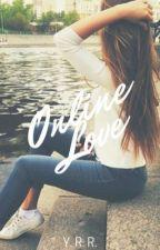 Online Love by bxdbxbygxrl
