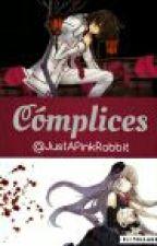 Cómplices by JustAPinkRabbit