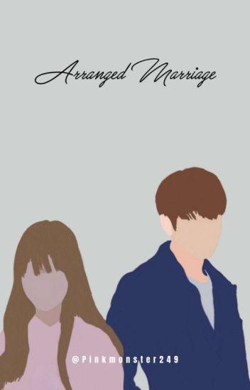 Arranged Marriage   J.JK [EDITING]