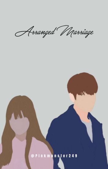 ARRANGED MARRIAGE (A JUNGKOOK FANFIC)