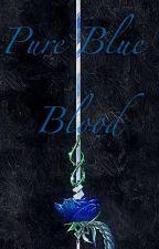 Pure Blue Blood by martinalozano14