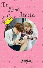 Te Amo Jimin- One-Shot~YoonMin~ by _Kittphalv_