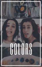 Colors ➟ Camren by paulanieda