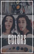 Colors ➟ Camren  by paulanieda