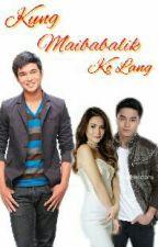 Kung Maibabalik Ko Lang by jesstaless