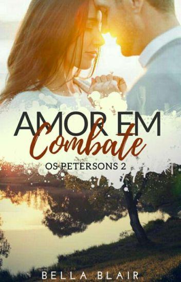 Amor em Combate - Os Petersons - Livro 2 (Degustação)