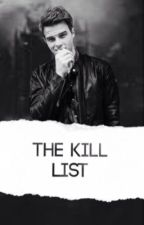 The Kill List by TheBestMikaelson